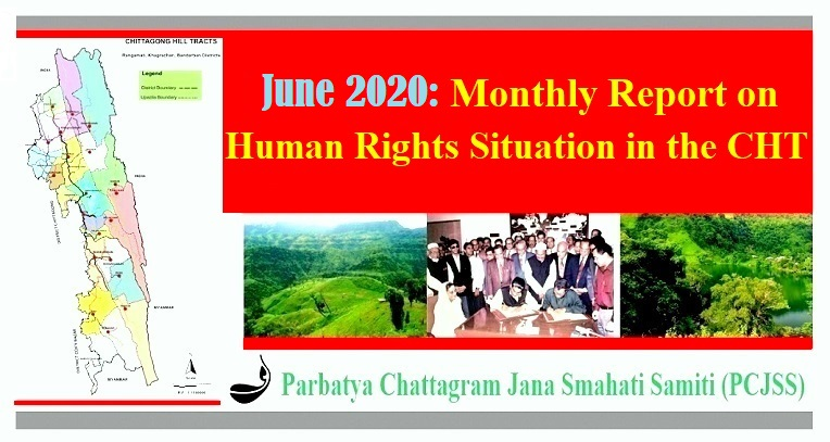 June 2020: Monthly Report on Human Rights Situation in CHT