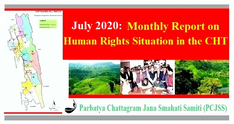 July 2020: Monthly Report on Human Rights Situation in the CHT