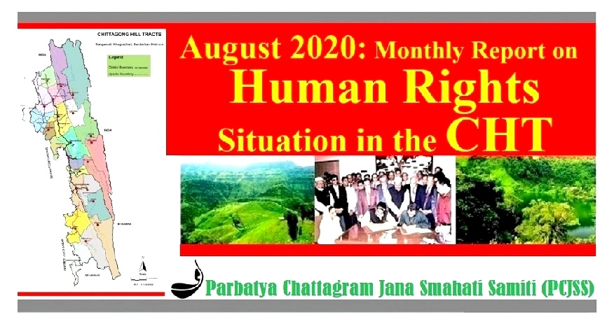 August 2020: Monthly Report on Human Rights Situation in the CHT