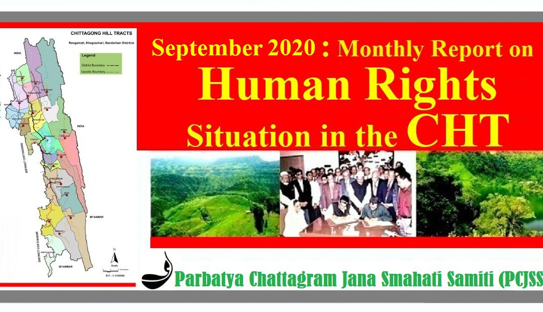 September 2020: Monthly Report on Human Rights Situation in the CHT